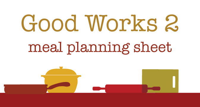Good Works Experience 2 Meal Planning Sheet for Thanksgiving Season