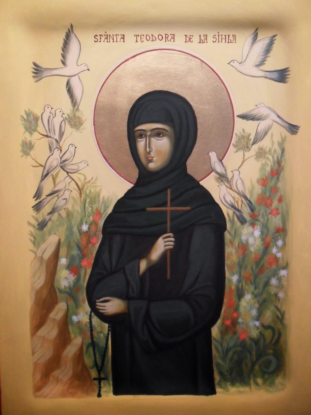 Azi 7 august praznuirea Sfintei Teodora de la Sihla !