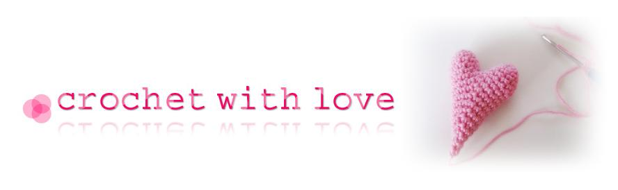 ...crochet with love