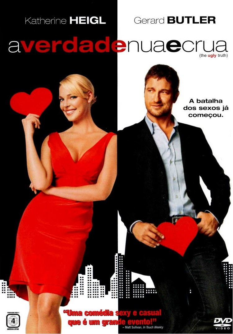 A Verdade Nua e Crua – Dublado (2009)