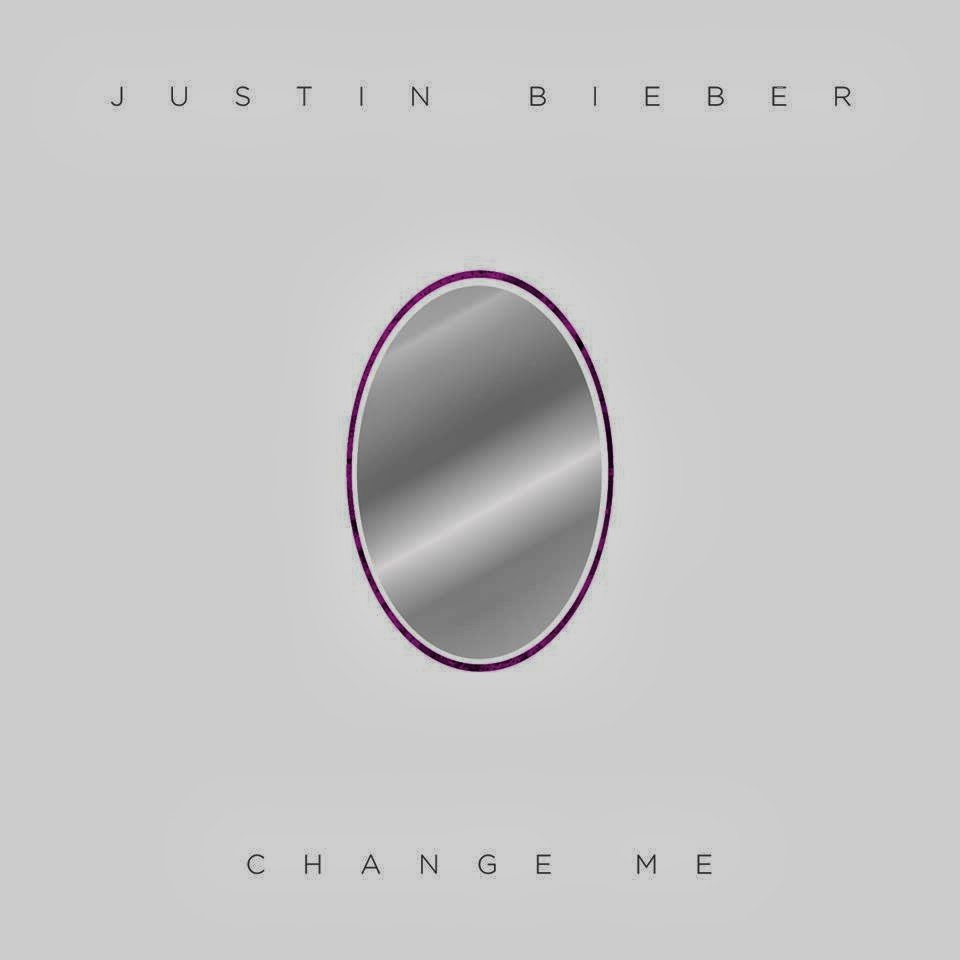 Change Me by Justin Bieber