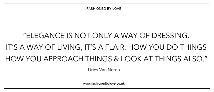 via fashioned by love | best fashion & style quotes | Dries Van Noten