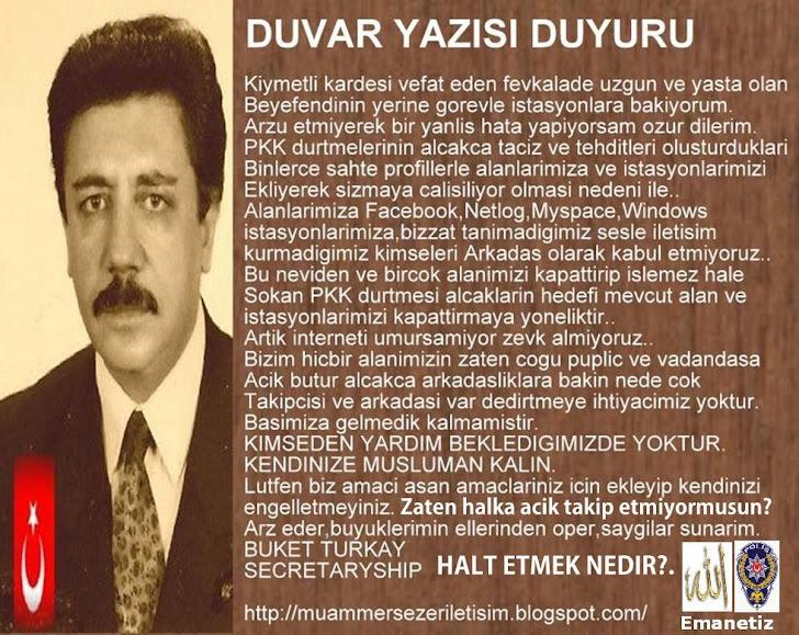 DUVAR YAZIM,DUYURU.ARZ EDER,SAYGILAR SUNARIM.BUKET TURKAY,SECRETARYSHIP
