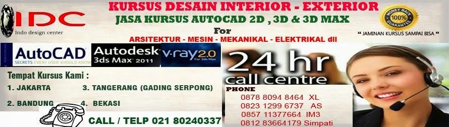 Kursus AutoCAD 2D 3D dan 3Ds Max / 3D Max Vray, Interior Design, Di Jakarta