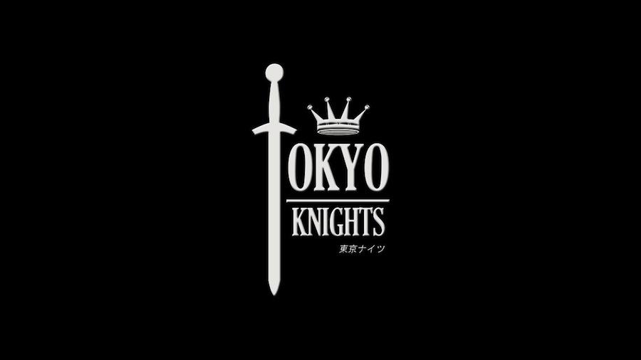 Tokyo Knights ♛ 東京ナイツ