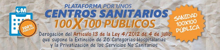 Plataforma por unos centros sanitarios 100x100 públicos