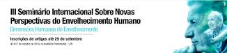 III Seminário Internacional Sobre Novas Perspectivas do Envelhecimento Humano