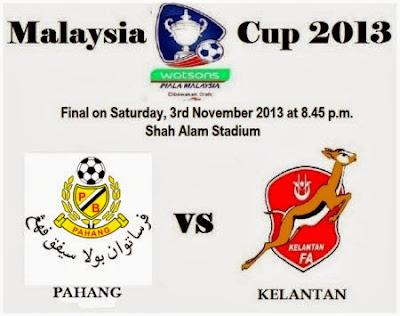 Final Piala Malaysia 2013 Kelantan vs Pahang