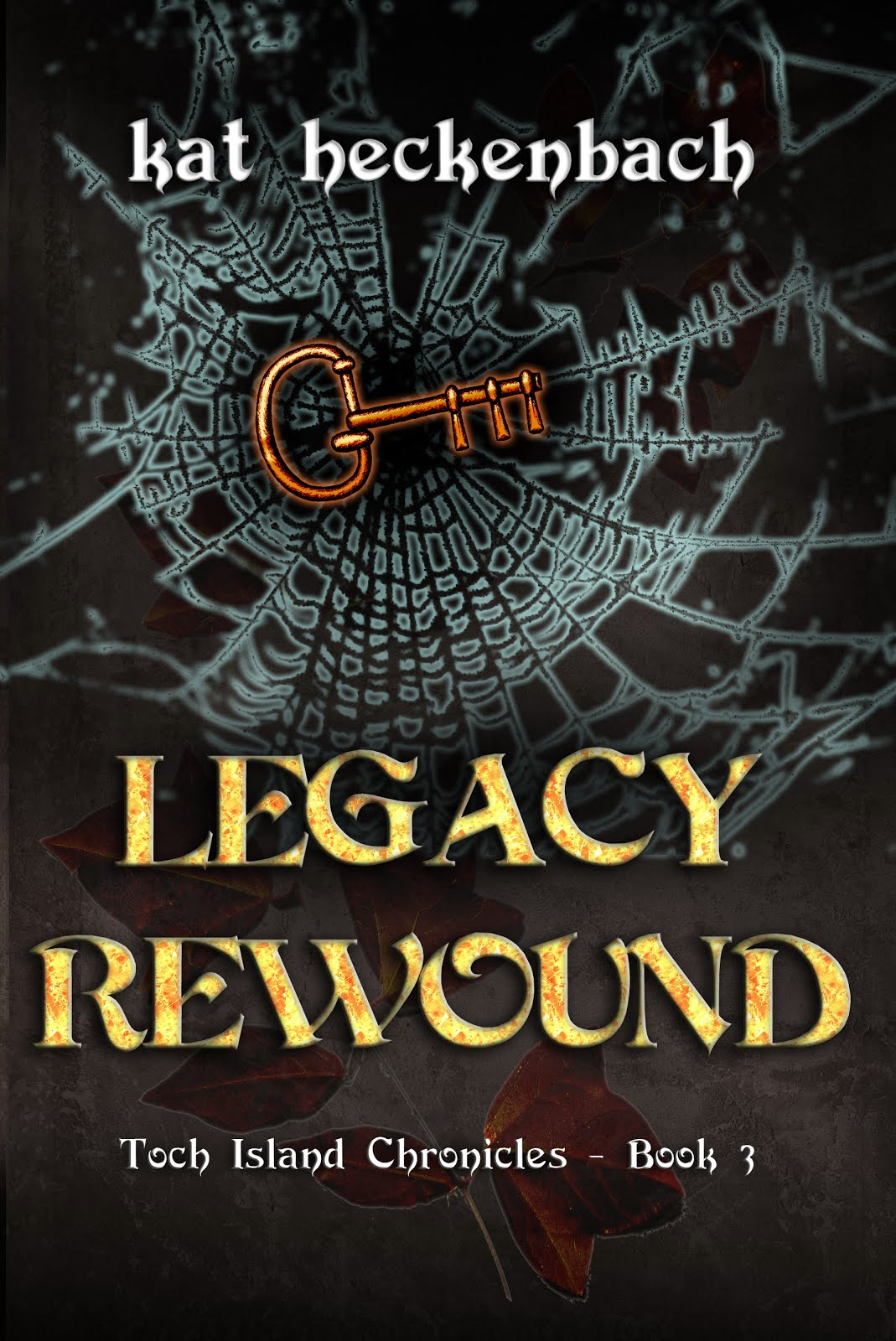 Legacy Rewound (Book Three)