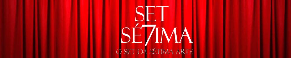 Set Sétima - O set da Sétima Arte