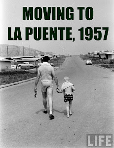 MOVING TO LA PUENTE, 1957