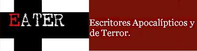EATER - Escritores Apocalípticos y de Terror.