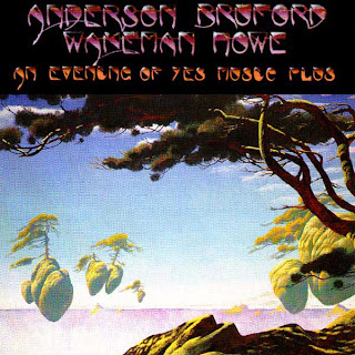 Anderson, Bruford, Wakeman and Howe - An Evening of Yes Music Plus album cover