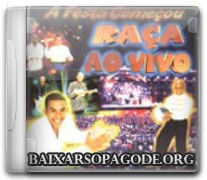 CD Grupo Raça – A Festa Começou Ao Vivo (1999)