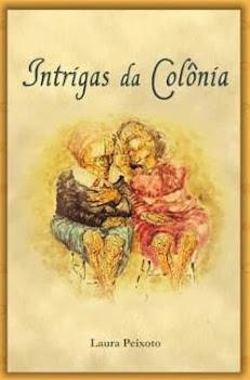 INTRIGAS DA COLÔNIA