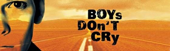 boys dont cry-erkekler aglamaz