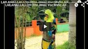 LAILAHAILLALLOH  - Voc:Wafiq Azizah (Qasidah Jawa)