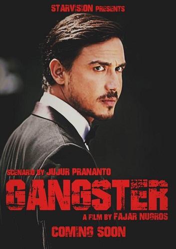 Sinopsis Gangster 2015 Bioskop