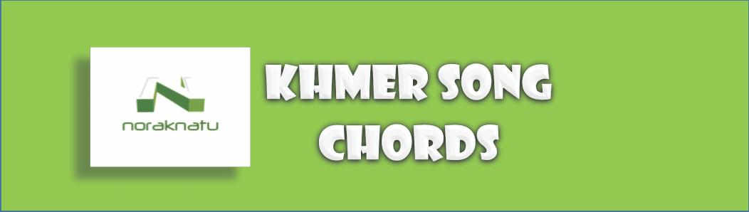 Khmer Song Chords