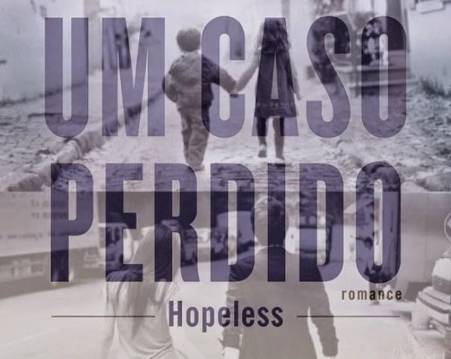 http://efeitodoslivros.blogspot.pt/2014/10/opiniao-um-caso-perdidohopeless.html
