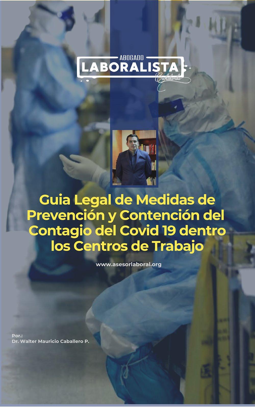GUÍA LEGAL DE MEDIDAS DE PREVENCIÓN Y CONTENCIÓN DEL CONTAGIO DEL COVID 19 EN LOS CENTROS LABORALES