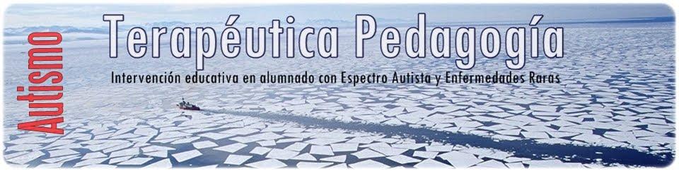 Terapeútica Pedagogía - Autismo