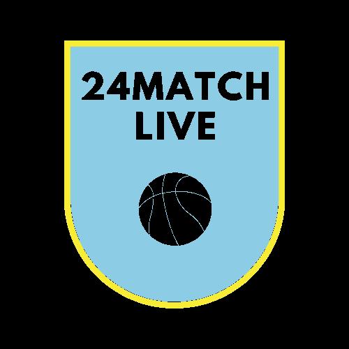 مباريات اليوم بث مباشر | 24ماتش لايف | 24MATCH LIVE