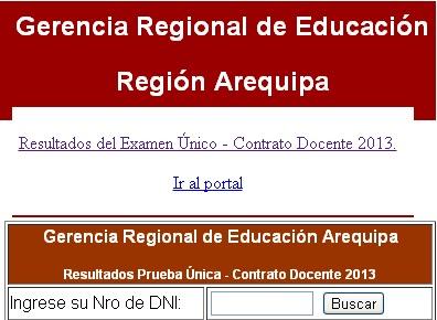 RESULTADOS EXAMEN DE CONTRATO DOCENTE 2013 - GREA AREQUIPA