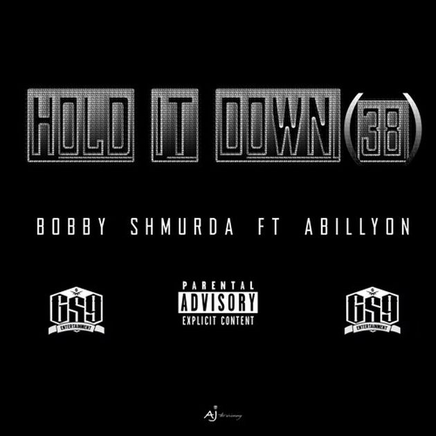 Bobby Shmurda - Hold It Down (38) (Feat. Abillyon)