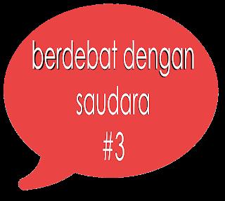 Berdebat debat arti debat dengan pacar saudara keluarga Haydar Iskandar