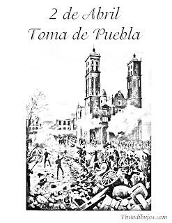 2 de abril Toma de Puebla para colorear