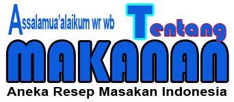 TENTANG MAKANAN