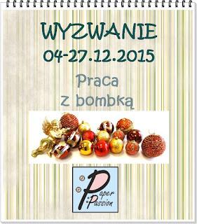 http://paperpassionpl.blogspot.ie/2015/12/wyzwanie-dowolna-praca-z-bombka.html