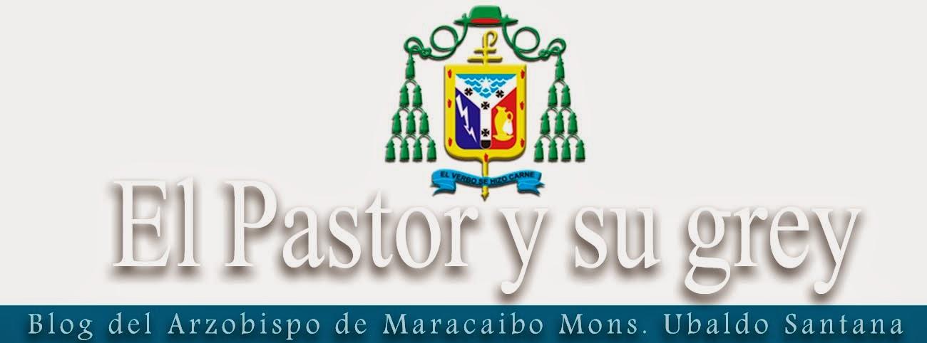 Blog del Arzobispo de Maracaibo Mons. Ubaldo Santana