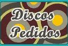 3-Discos Pedidos