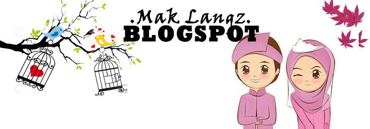 Mak Langz BLOGSPOT