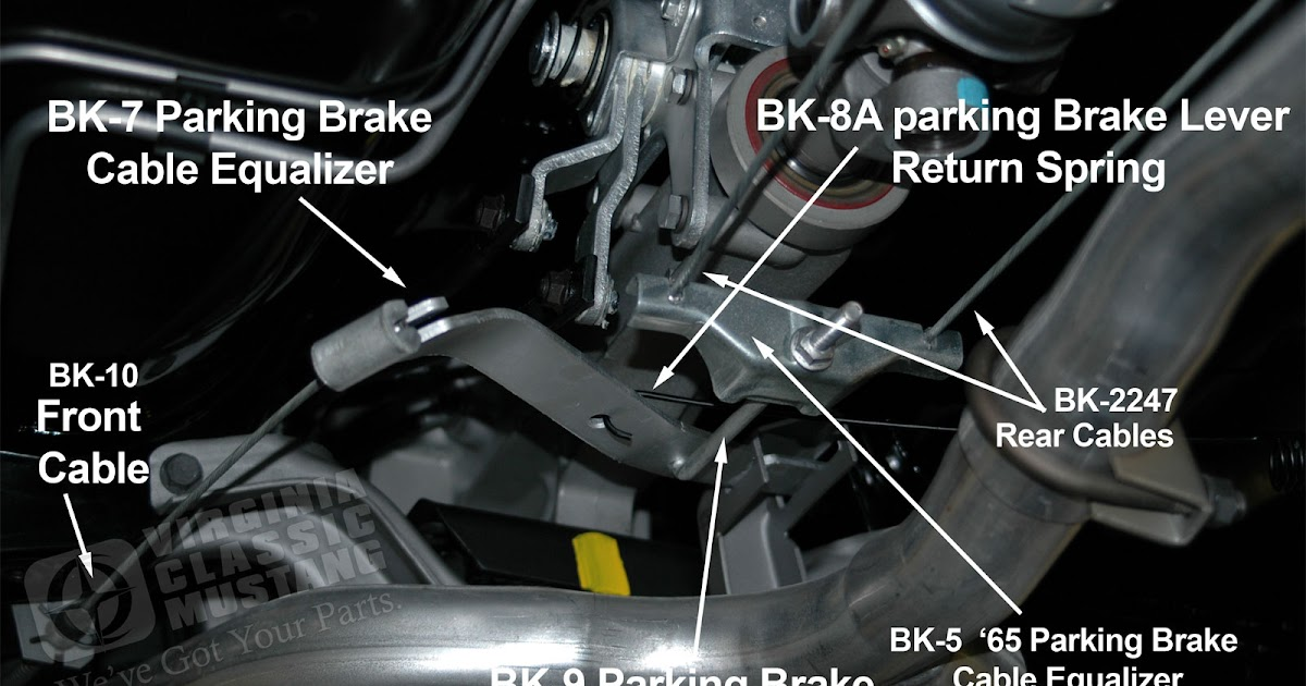 Virginia Classic Mustang Blog  1965 Mustang Parking Brake