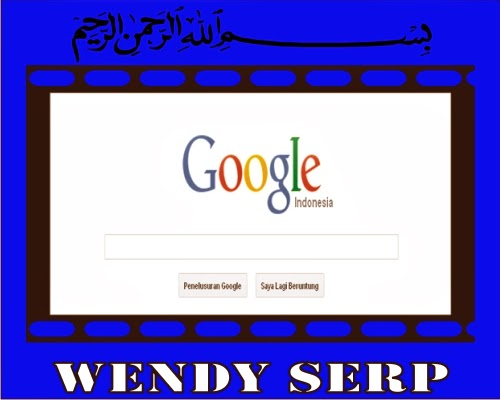Cara Kerja Search Engine Wendy SERP