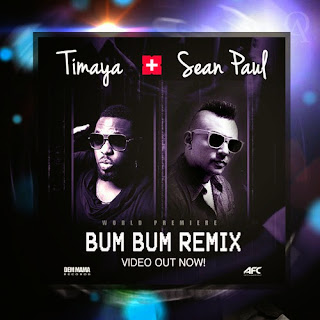 New Video: Timaya - Bum Bum remix ft Sean Paul
