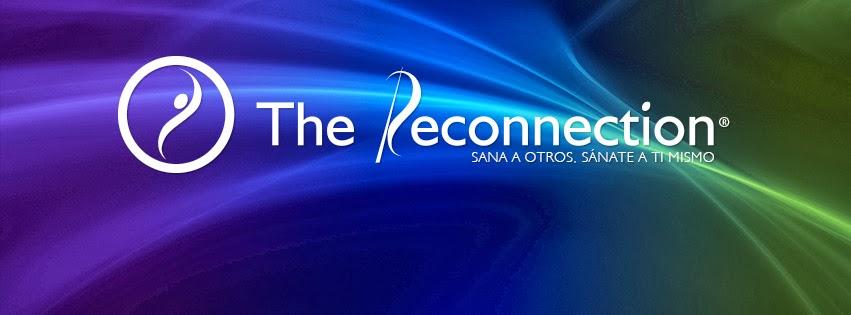 LA RECONEXION® Y SANACION RECONECTIVA®