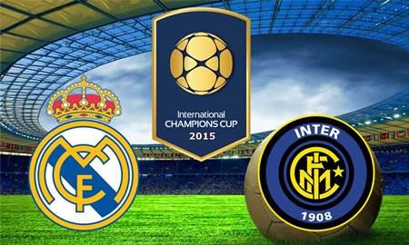 Video Gol: Hasil Inter Milan vs Real Madrid ICC 2015 Live Streaming di Indosiar 27 Juli