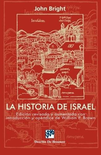 John Bright-La Historia De Israel-