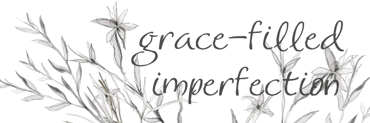 Grace Filled Imperfection