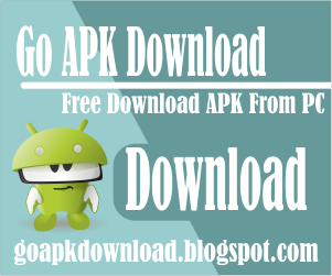 Go APK Download | Free Download APK From PC