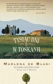 """Marlena de Blasi - """"Tysiąc dni w Toskanii"""""""