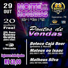 Noite das Novinhas, dia 29/10, no Boteco Cajá Bar.