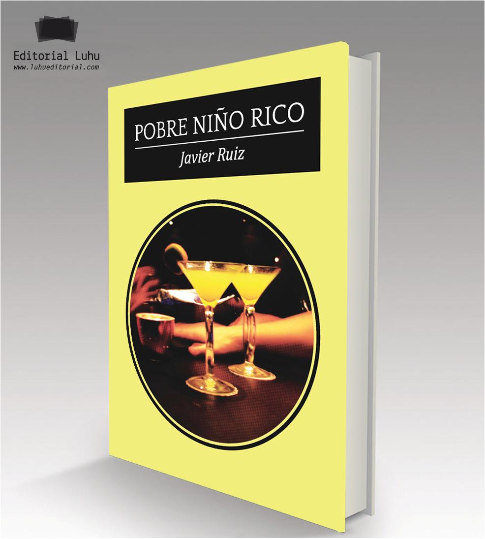 POBRE NIÑO RICO EDICIÓN IMPRESA LUHU EDITORIAL