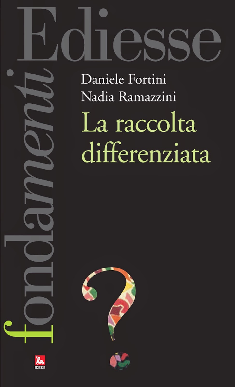 """La raccolta differenziata"" di D. Fortini e N. Ramazzini"