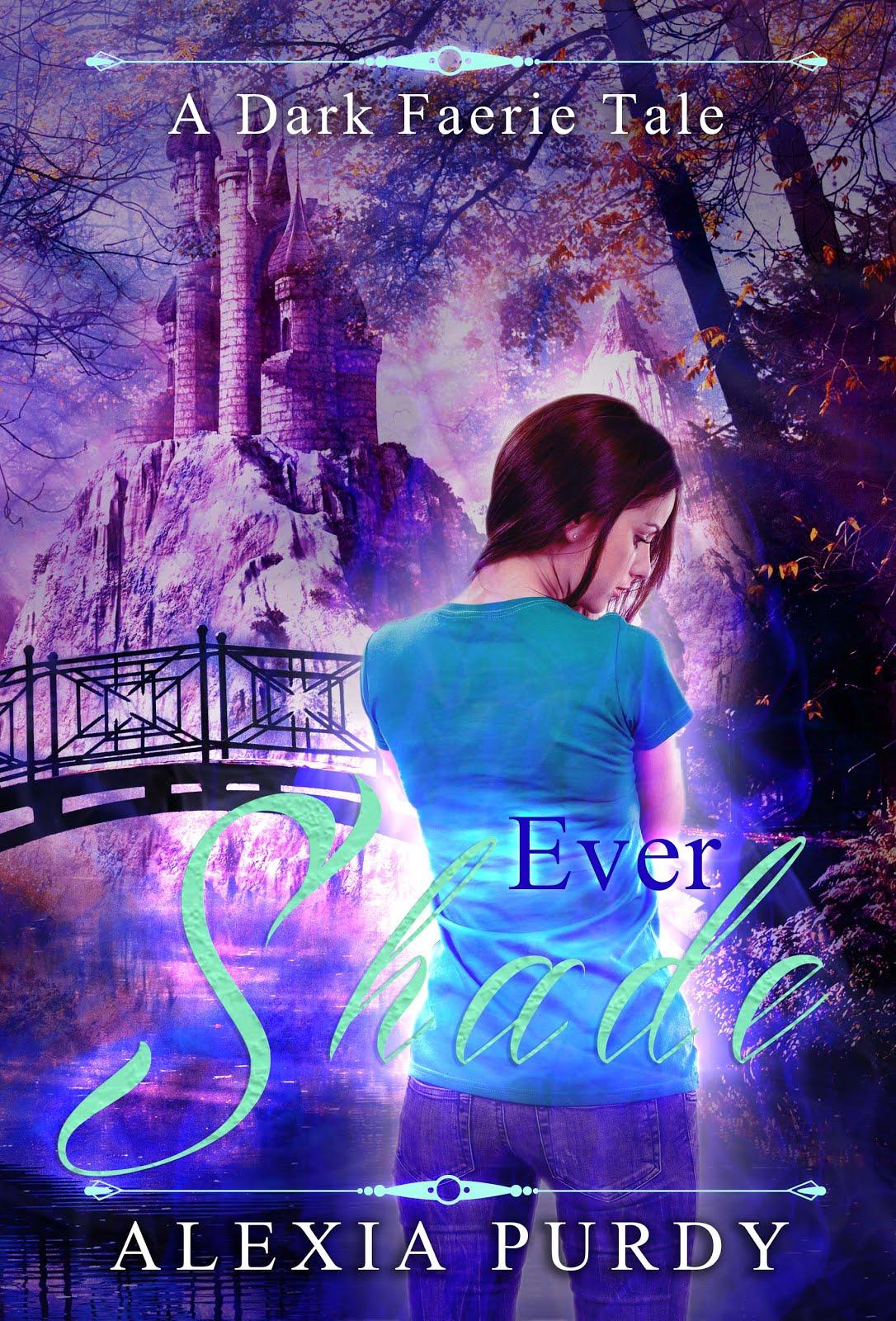 Ever Shade (A Dark Faerie Tale)