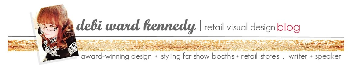 Debi Ward Kennedy . Retail Visual Designer . Retail Visual Merchandiser & Display Stylist .
